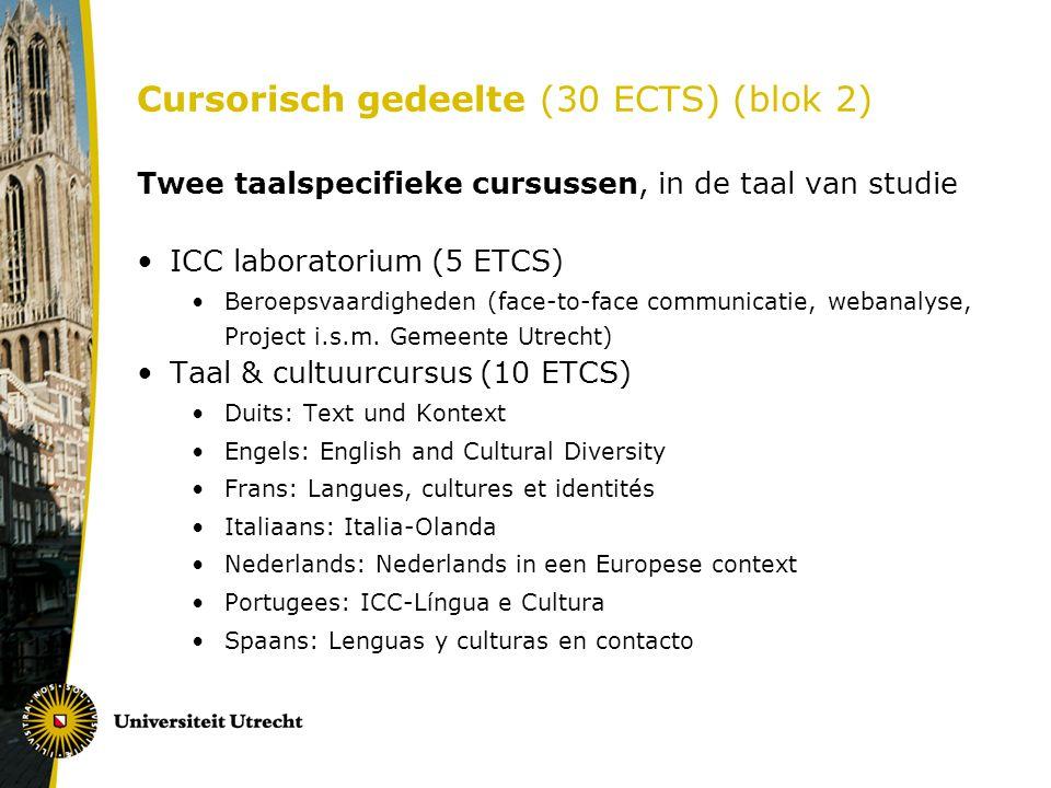 Cursorisch gedeelte (30 ECTS) (blok 2)