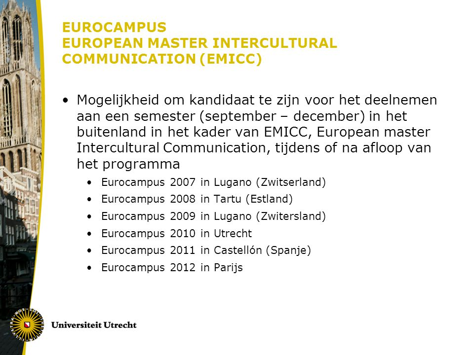 EUROCAMPUS EUROPEAN MASTER INTERCULTURAL COMMUNICATION (EMICC)