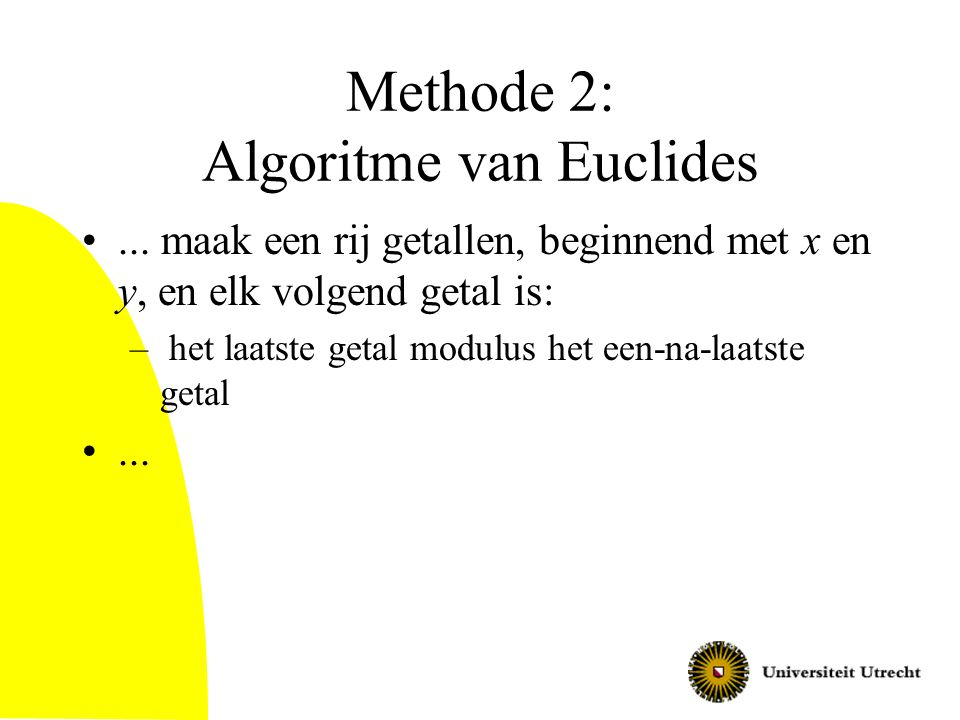 Methode 2: Algoritme van Euclides