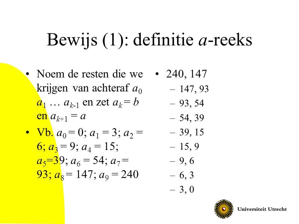Bewijs (1): definitie a-reeks