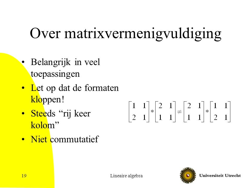 Over matrixvermenigvuldiging