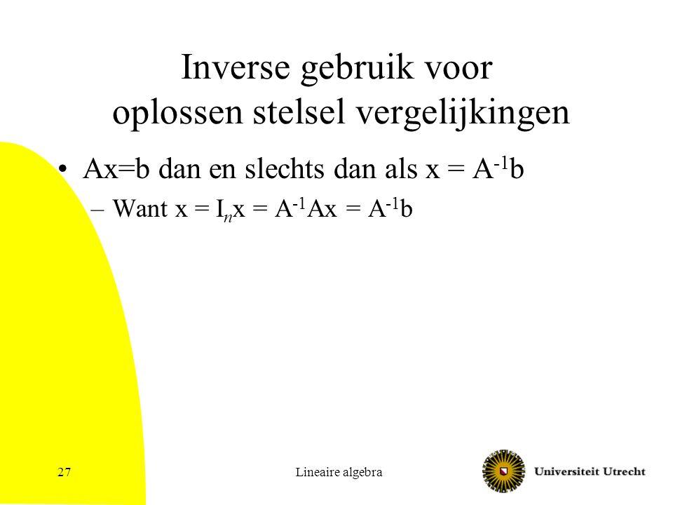 Inverse gebruik voor oplossen stelsel vergelijkingen
