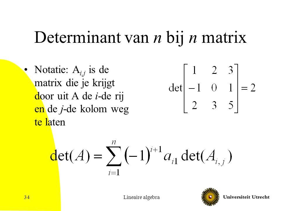 Determinant van n bij n matrix