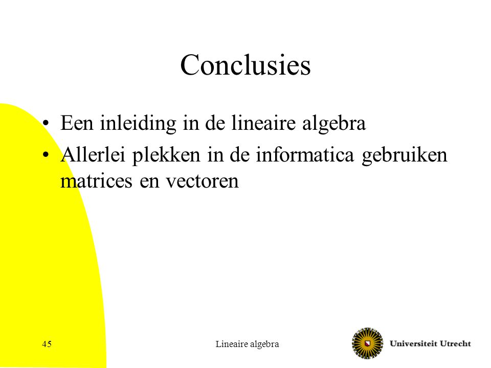 Conclusies Een inleiding in de lineaire algebra