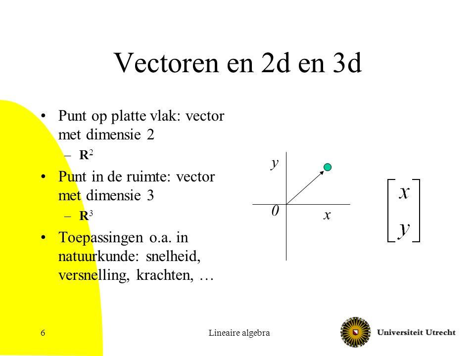 Vectoren en 2d en 3d Punt op platte vlak: vector met dimensie 2