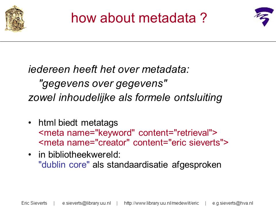 how about metadata iedereen heeft het over metadata: