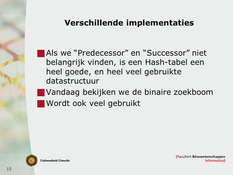 Verschillende implementaties