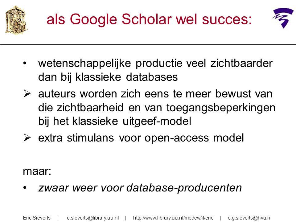 als Google Scholar wel succes: