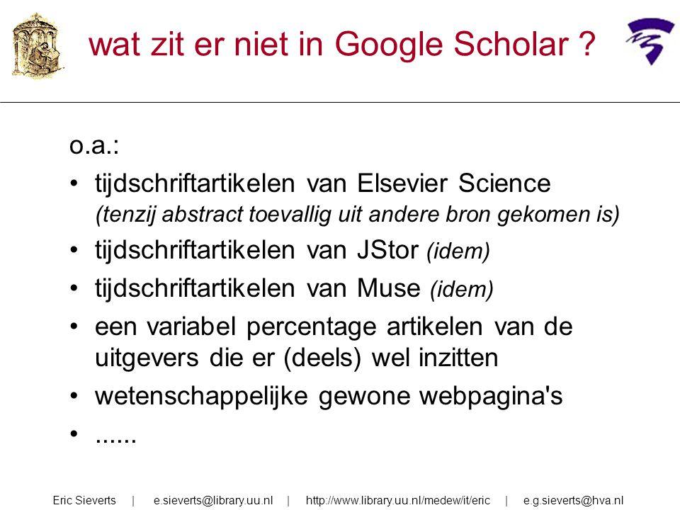 wat zit er niet in Google Scholar