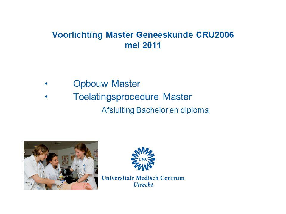 Voorlichting Master Geneeskunde CRU2006 mei 2011