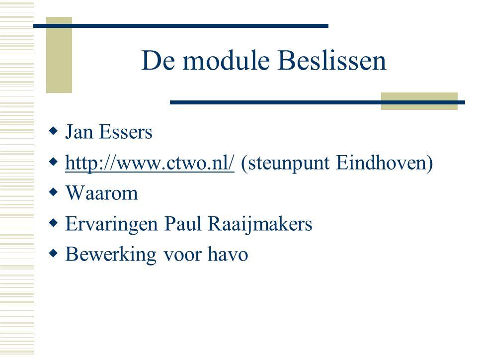 De module Beslissen Jan Essers