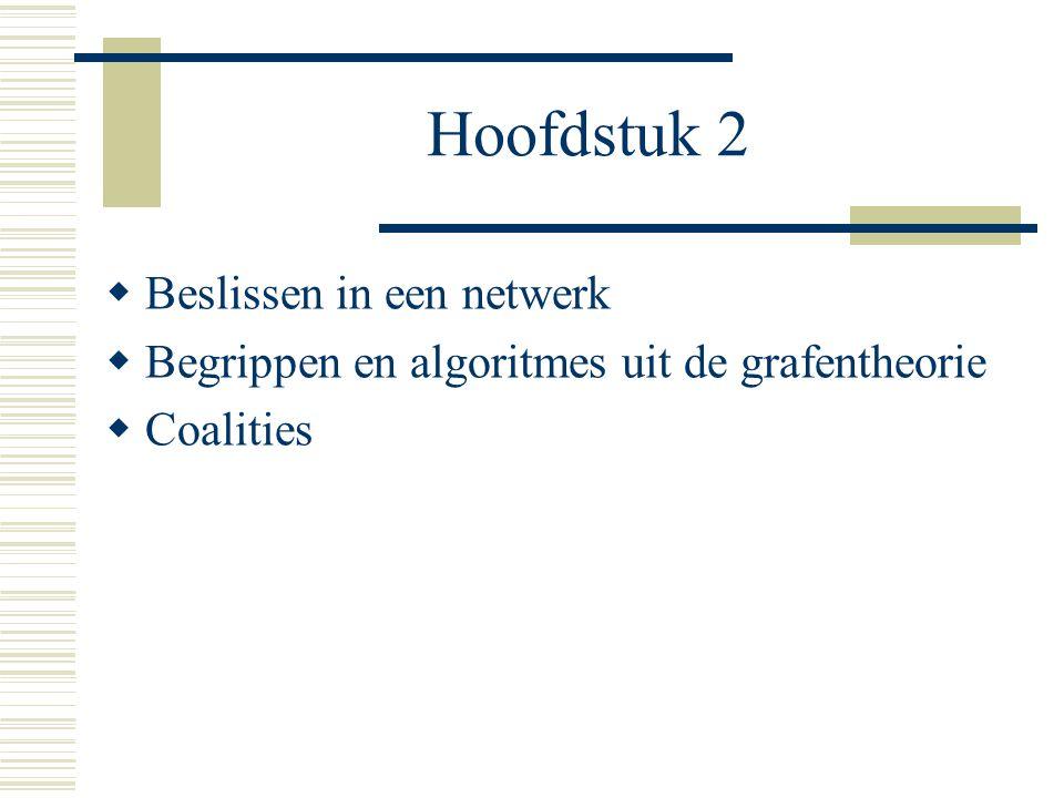 Hoofdstuk 2 Beslissen in een netwerk