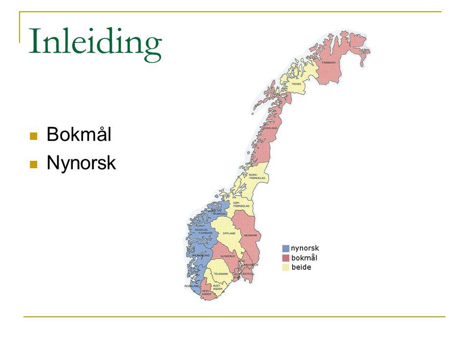 Inleiding Bokmål Nynorsk
