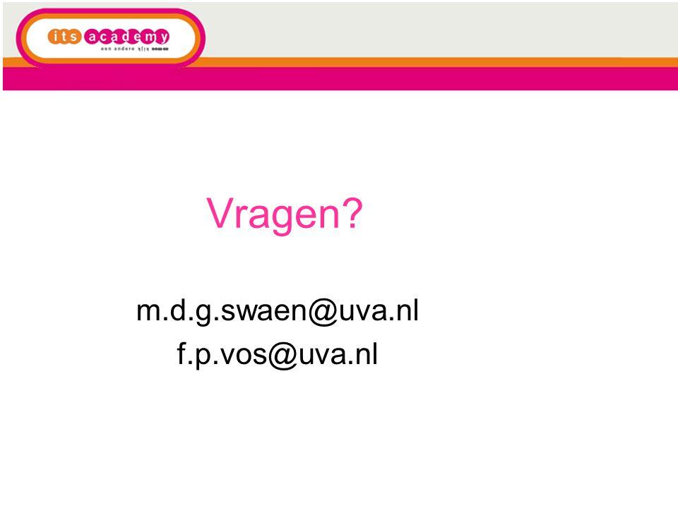 m.d.g.swaen@uva.nl f.p.vos@uva.nl