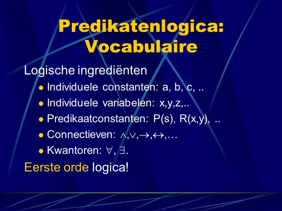 Predikatenlogica: Vocabulaire