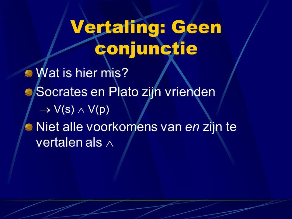 Vertaling: Geen conjunctie