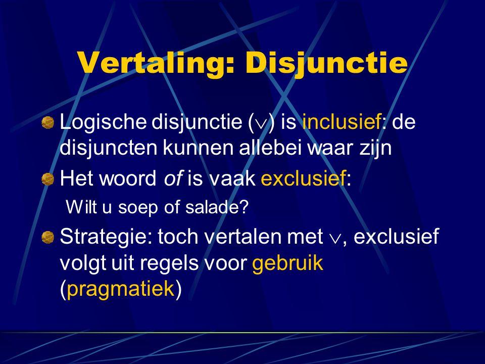 Vertaling: Disjunctie