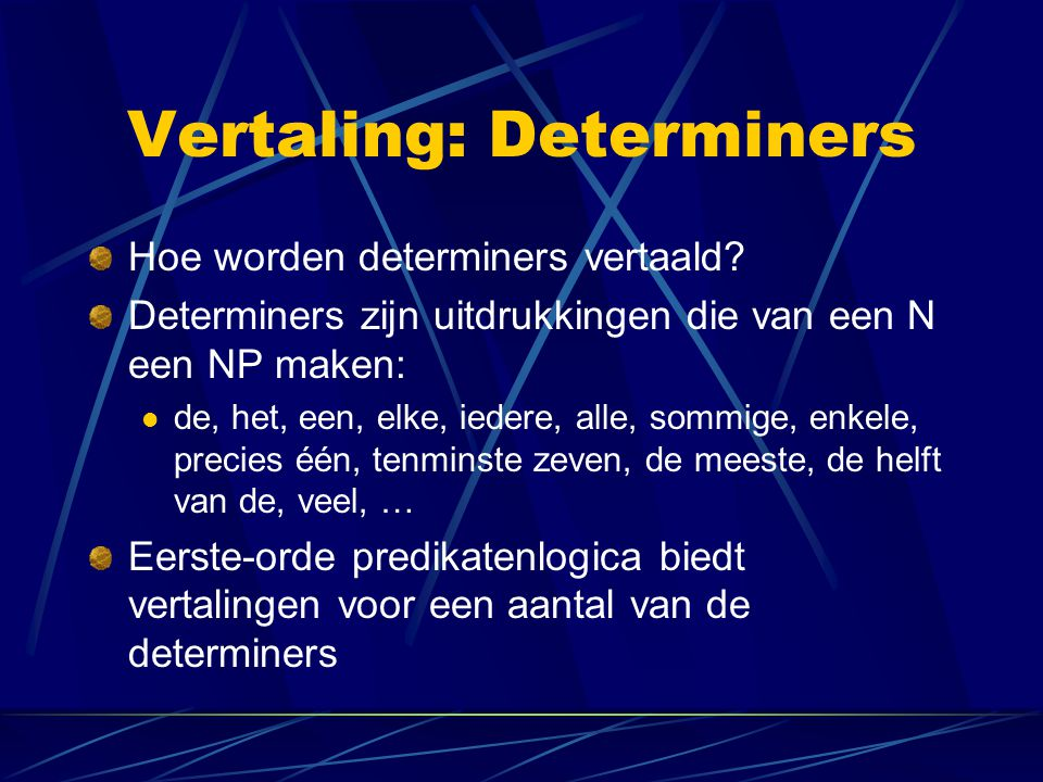 Vertaling: Determiners