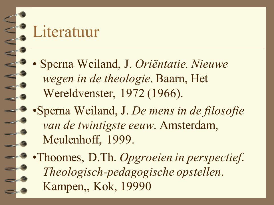 Literatuur • Sperna Weiland, J. Oriëntatie. Nieuwe wegen in de theologie. Baarn, Het Wereldvenster, 1972 (1966).