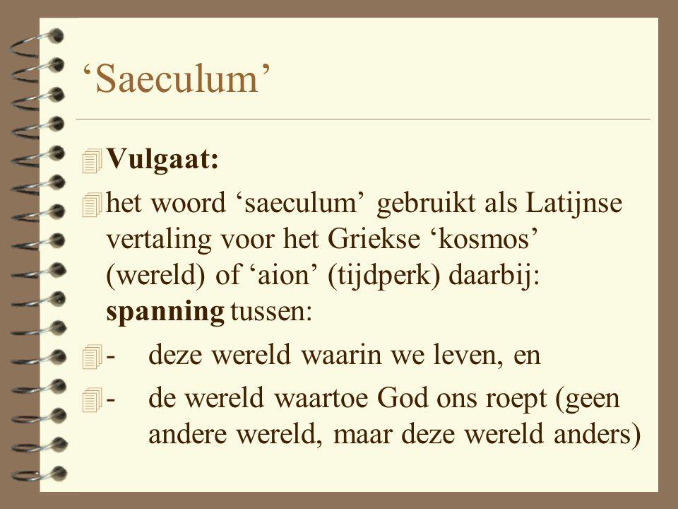 'Saeculum' Vulgaat: