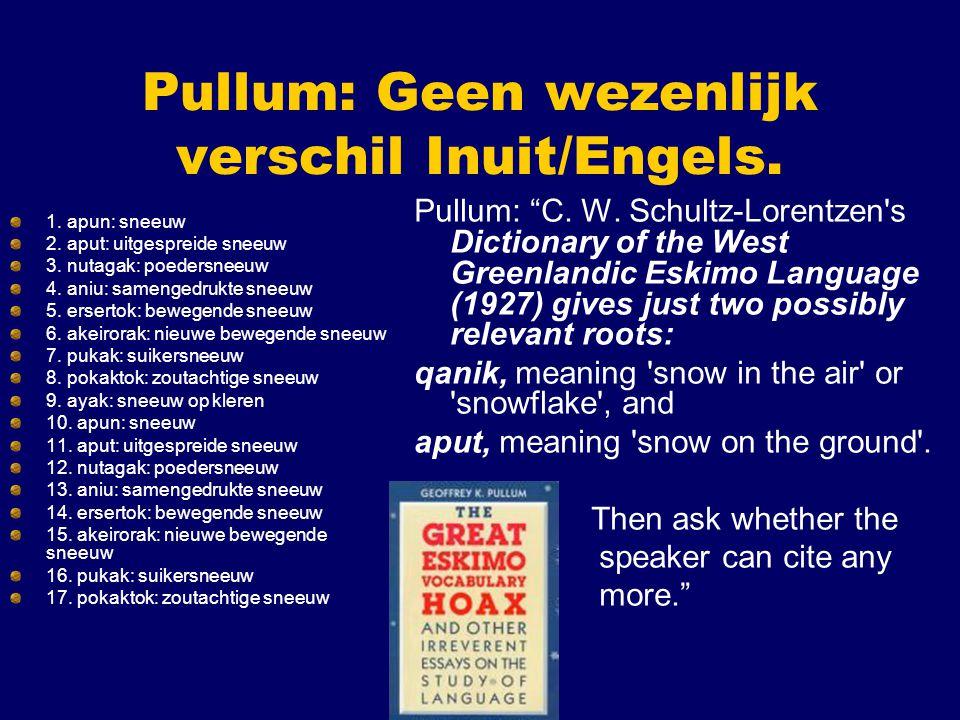 Pullum: Geen wezenlijk verschil Inuit/Engels.