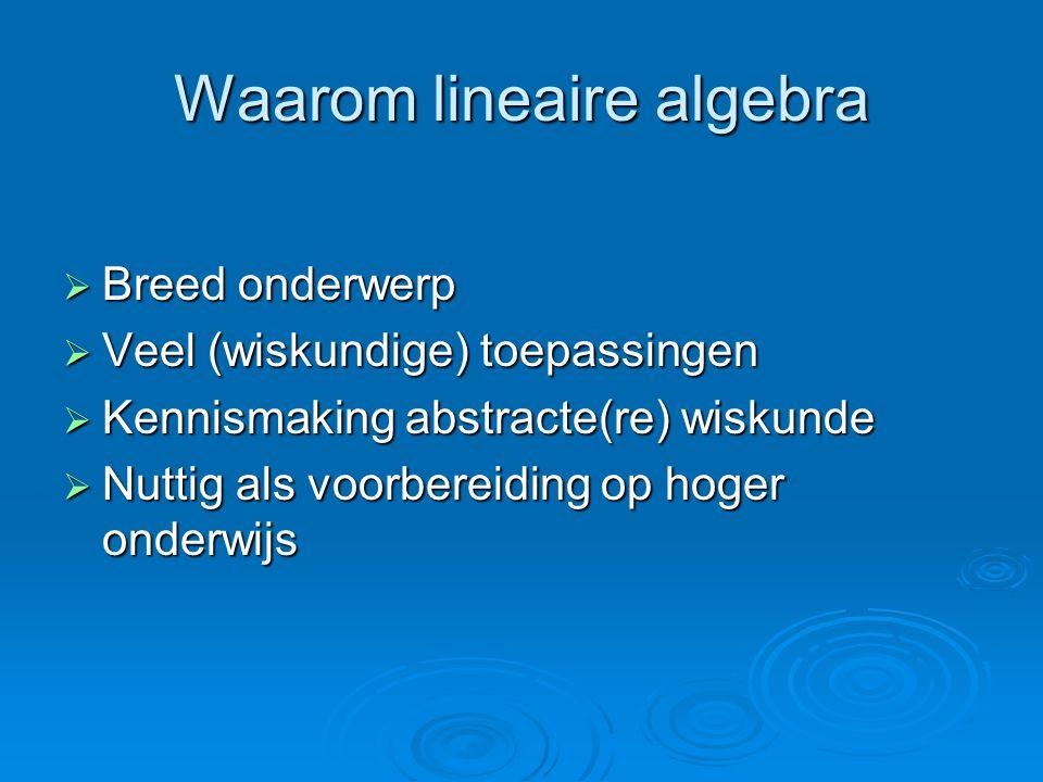 Waarom lineaire algebra