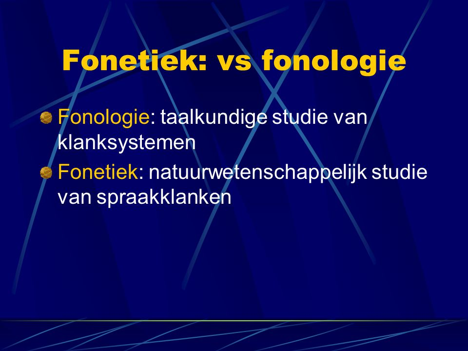 Fonetiek: vs fonologie