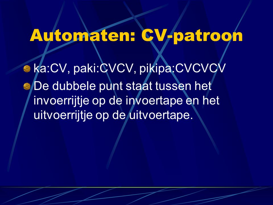 Automaten: CV-patroon