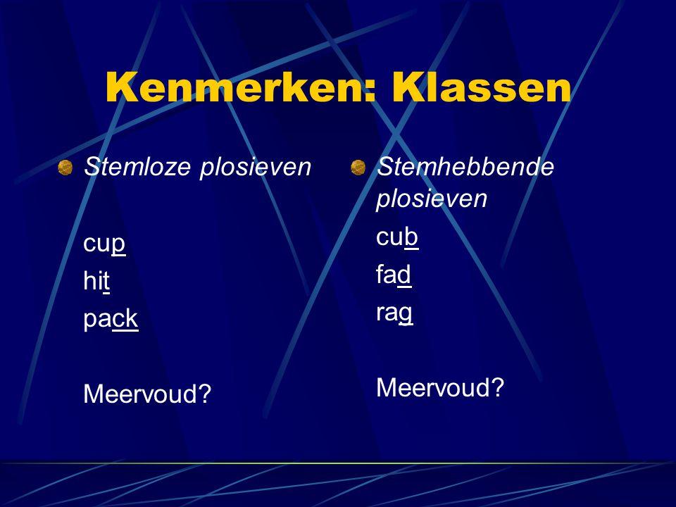 Kenmerken: Klassen Stemloze plosieven cup hit pack Meervoud