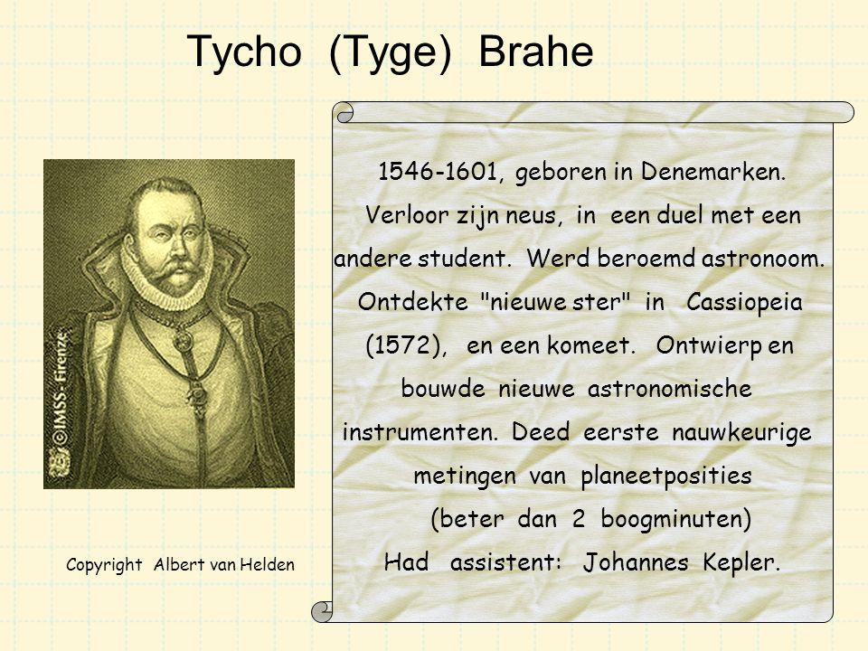 Tycho (Tyge) Brahe 1546-1601, geboren in Denemarken.