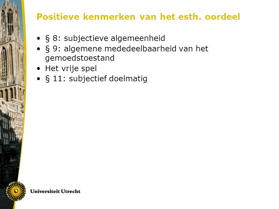 Positieve kenmerken van het esth. oordeel