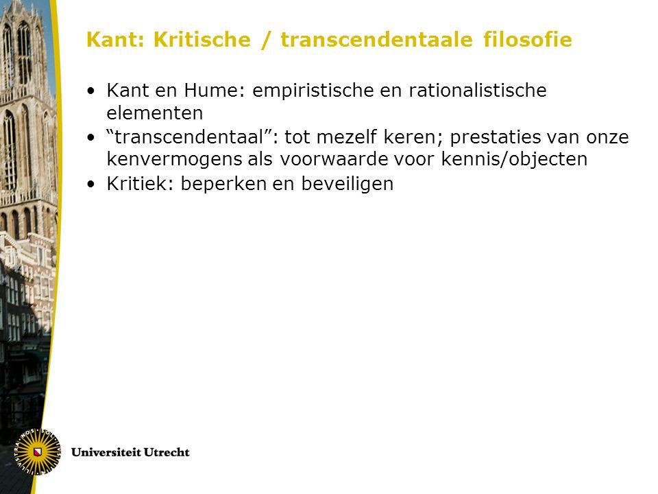 Kant: Kritische / transcendentaale filosofie