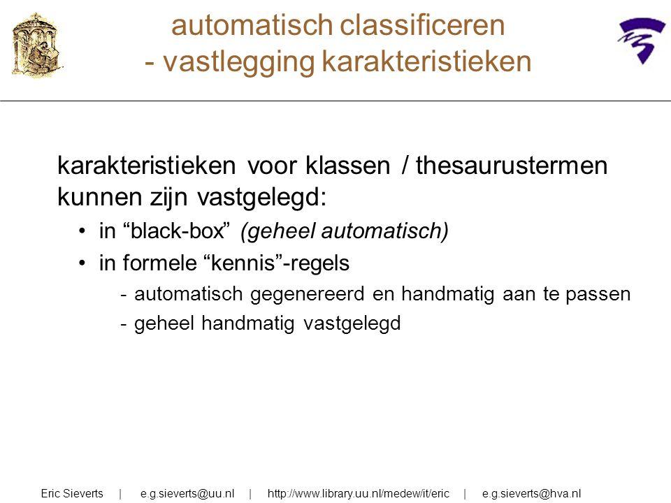 automatisch classificeren - vastlegging karakteristieken