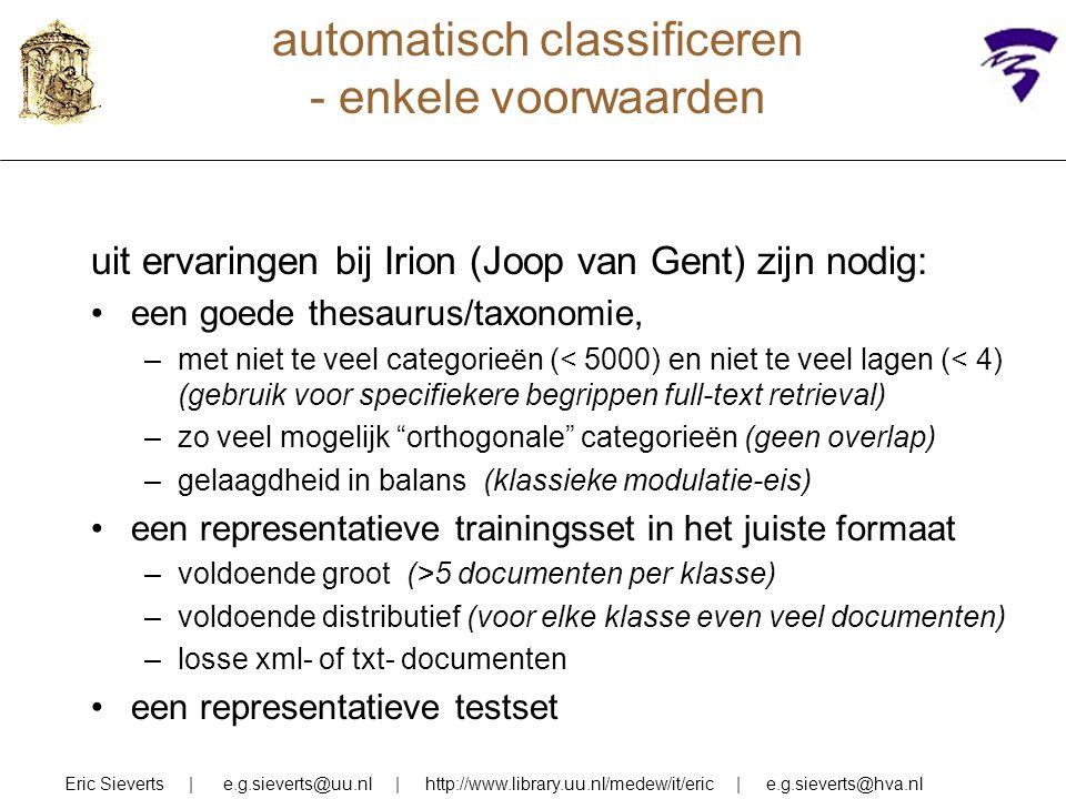 automatisch classificeren - enkele voorwaarden