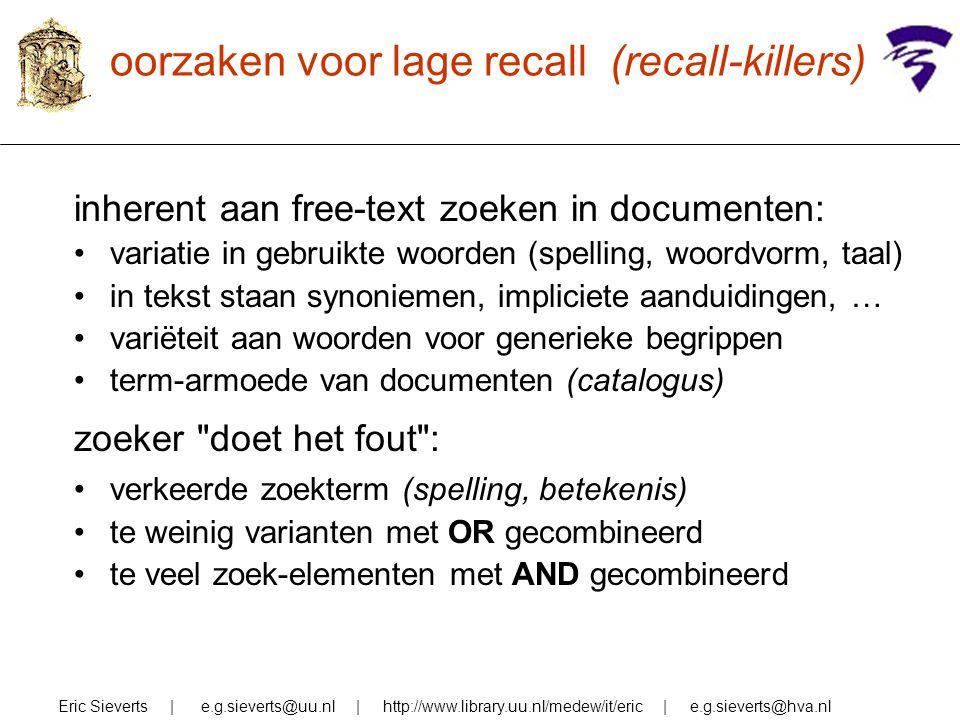 oorzaken voor lage recall (recall-killers)