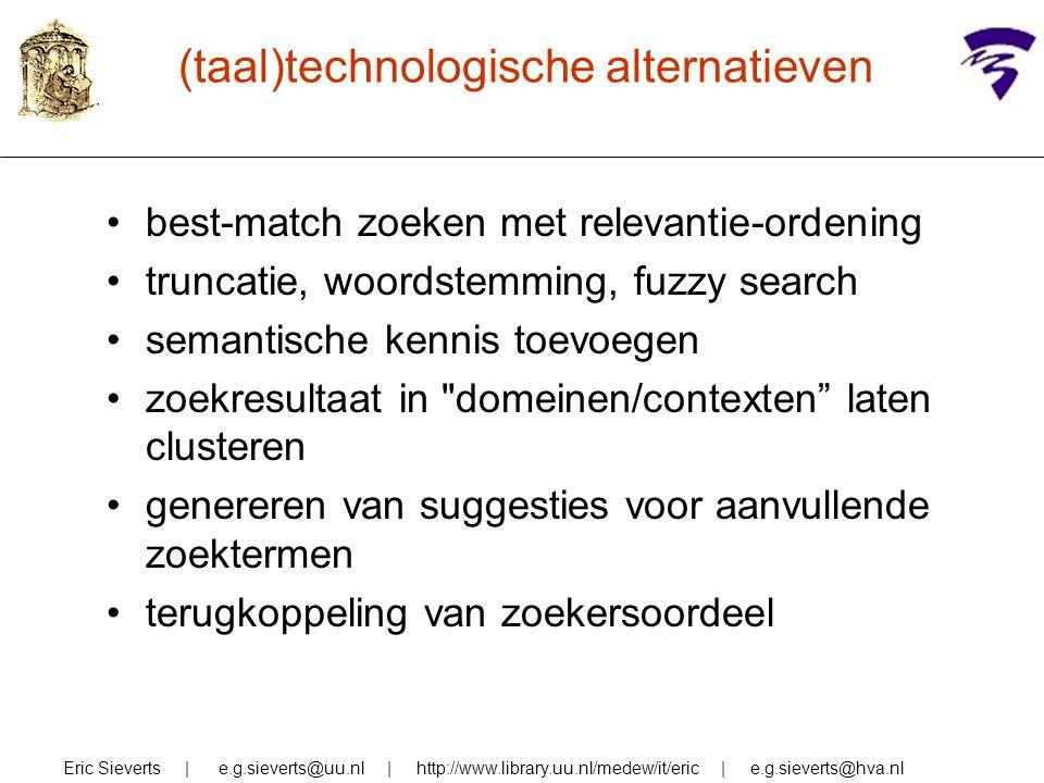 (taal)technologische alternatieven