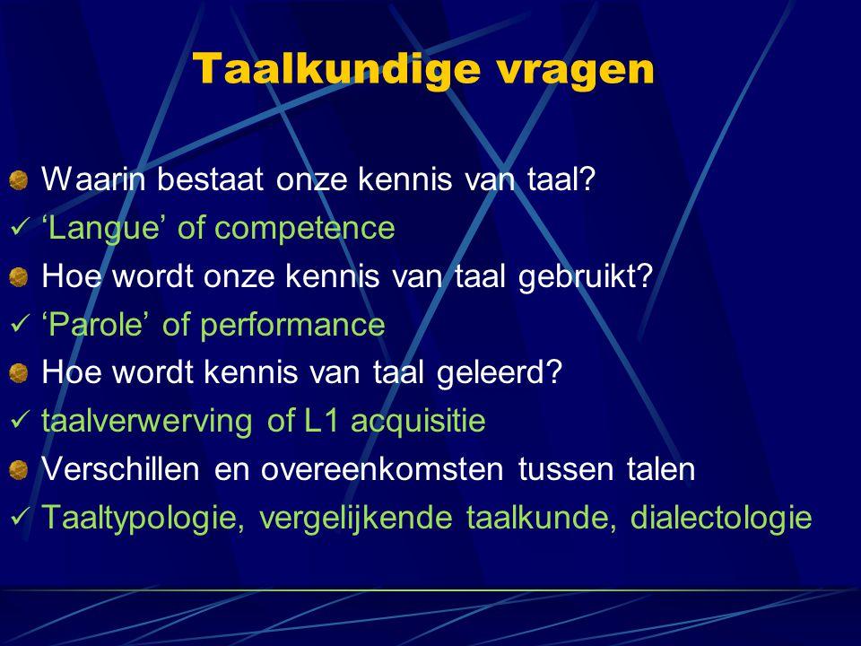 Taalkundige vragen Waarin bestaat onze kennis van taal