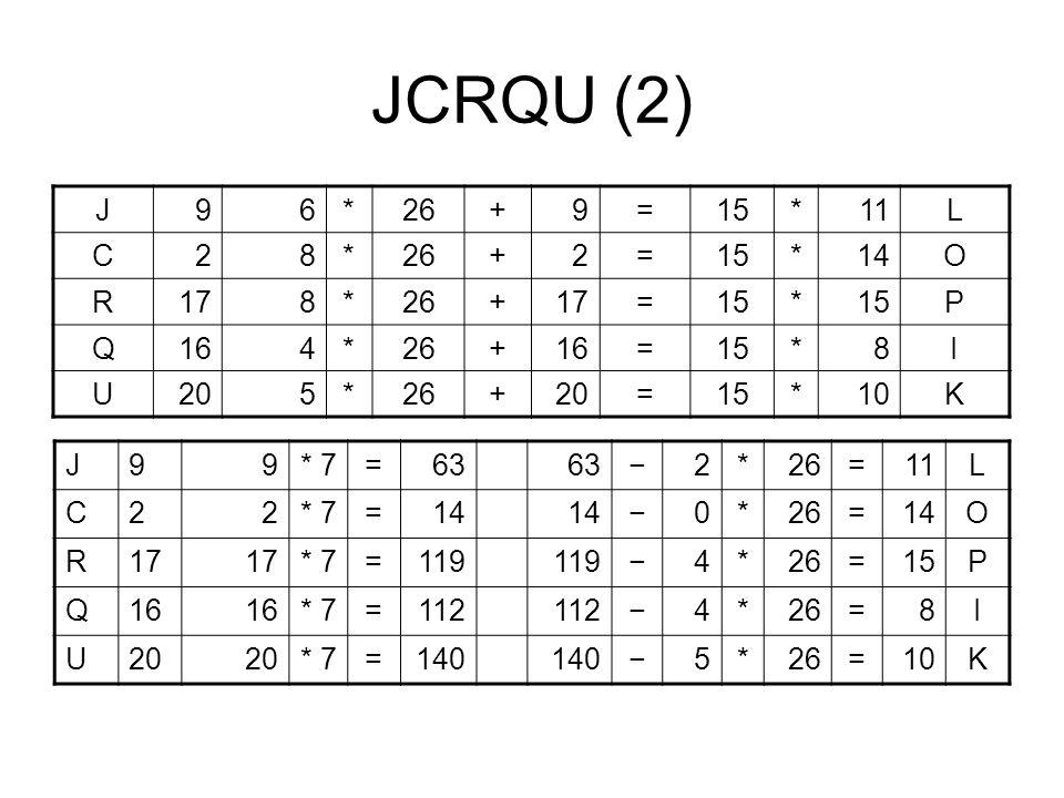 JCRQU (2) J. 9. 6. * 26. + = 15. 11. L. C. 2. 8. 14. O. R. 17. P. Q. 16. 4. I.