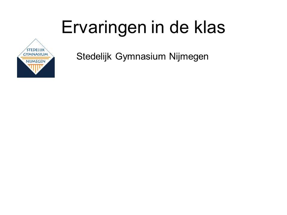 Ervaringen in de klas Stedelijk Gymnasium Nijmegen