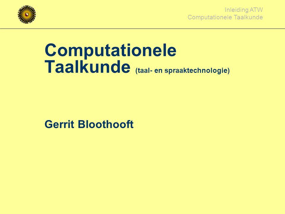 Computationele Taalkunde (taal- en spraaktechnologie)