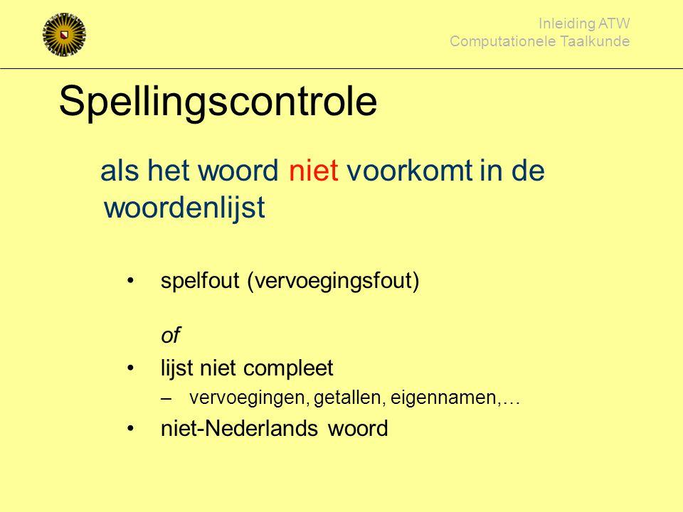 Spellingscontrole als het woord niet voorkomt in de woordenlijst