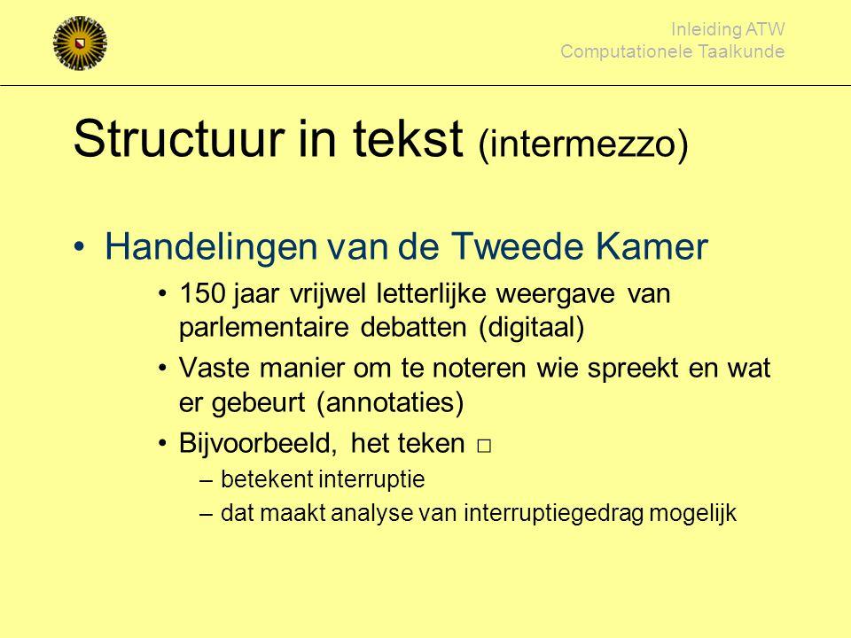 Structuur in tekst (intermezzo)