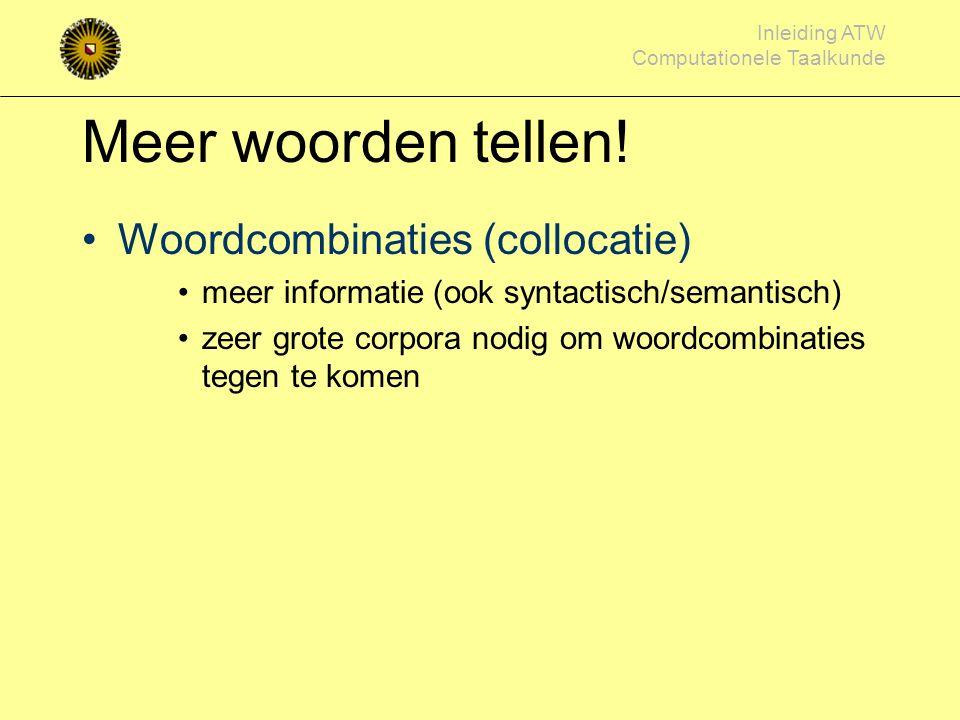 Meer woorden tellen! Woordcombinaties (collocatie)
