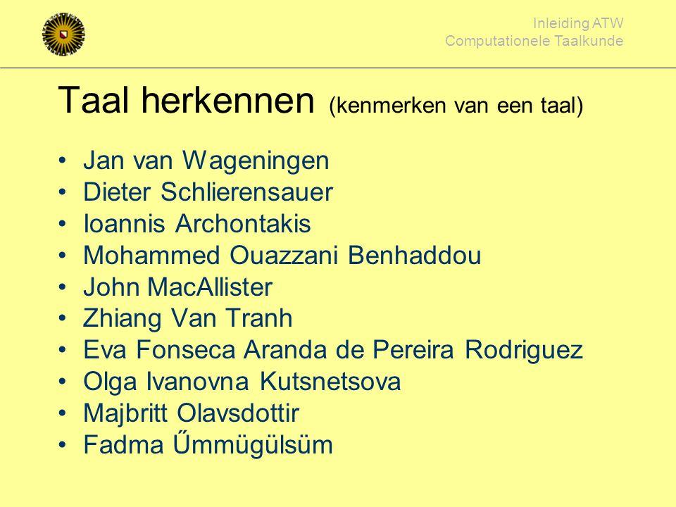 Taal herkennen (kenmerken van een taal)