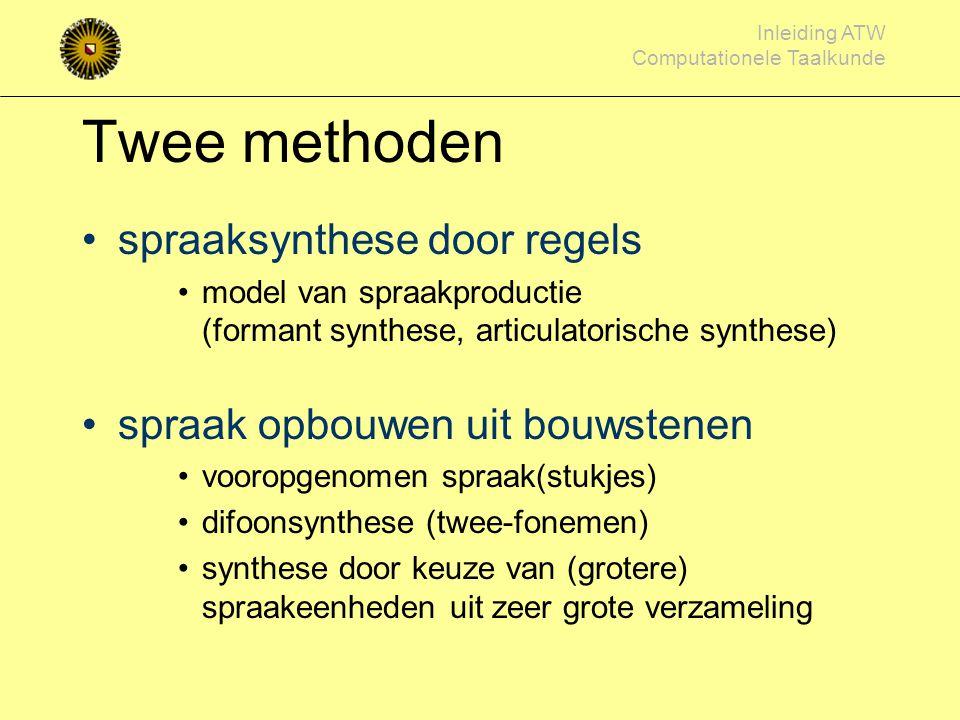 Twee methoden spraaksynthese door regels