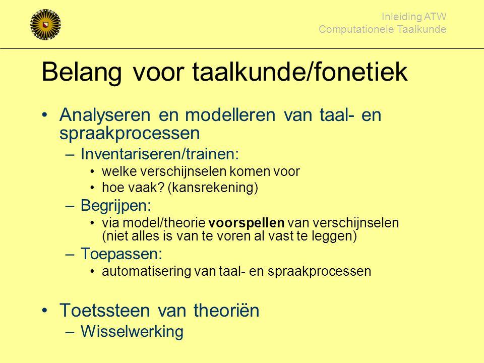 Belang voor taalkunde/fonetiek