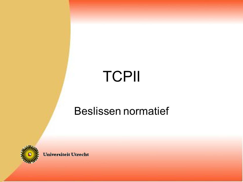 TCPII Beslissen normatief