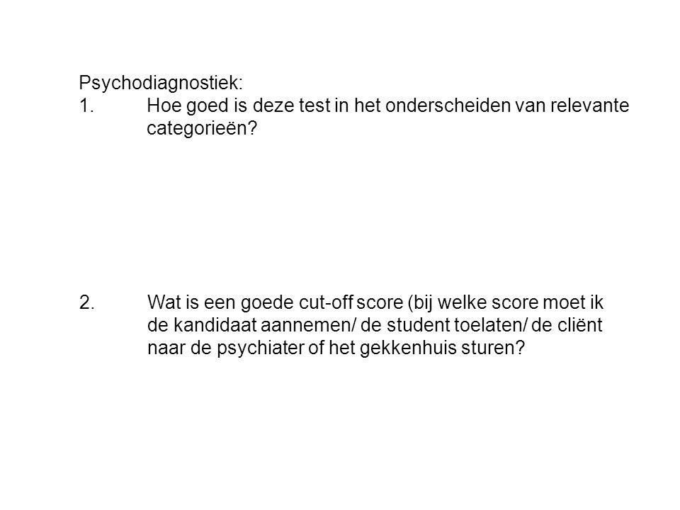 Psychodiagnostiek: 1. Hoe goed is deze test in het onderscheiden van relevante categorieën