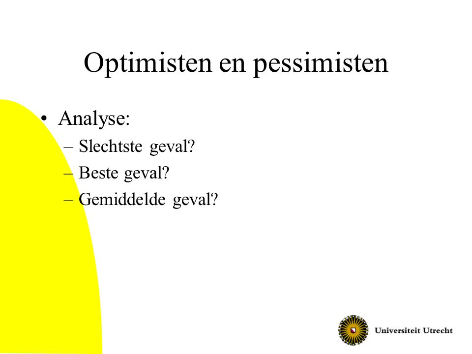 Optimisten en pessimisten