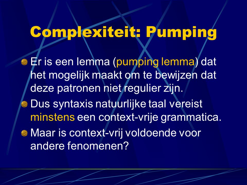 Complexiteit: Pumping